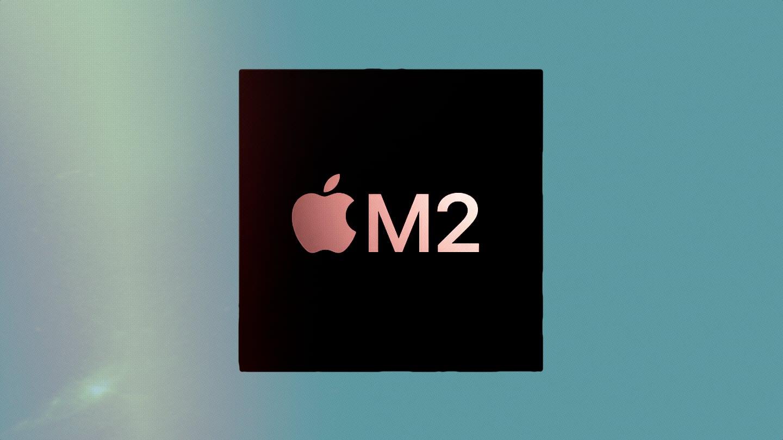 Apple M2 Chip Enters Mass Production