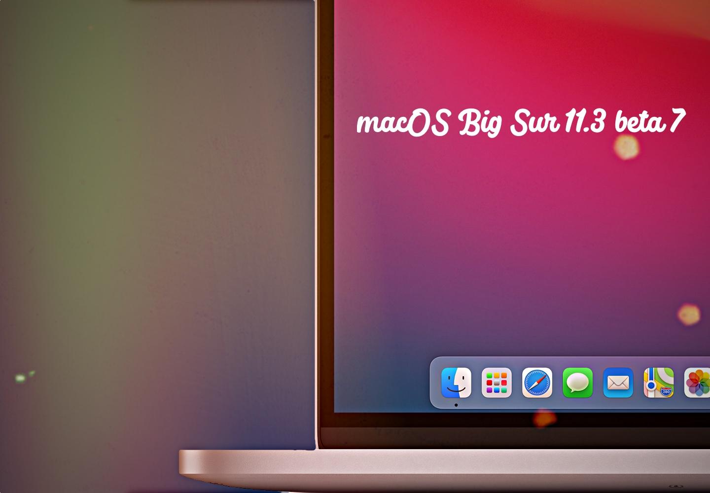macOS Big Sur Public beta 7,macos,Big Sur,public beta,public beta 7