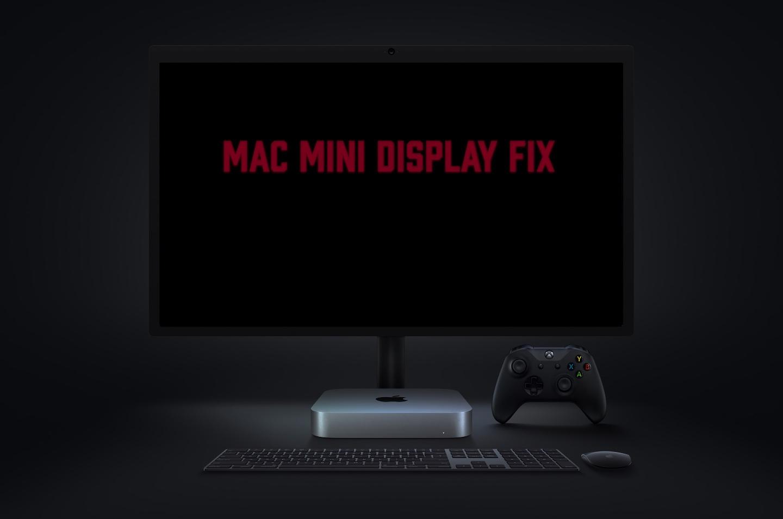 fix external display Mac mini M1,Mac mini display,m1 mac mini display issues,issues Mac mini display