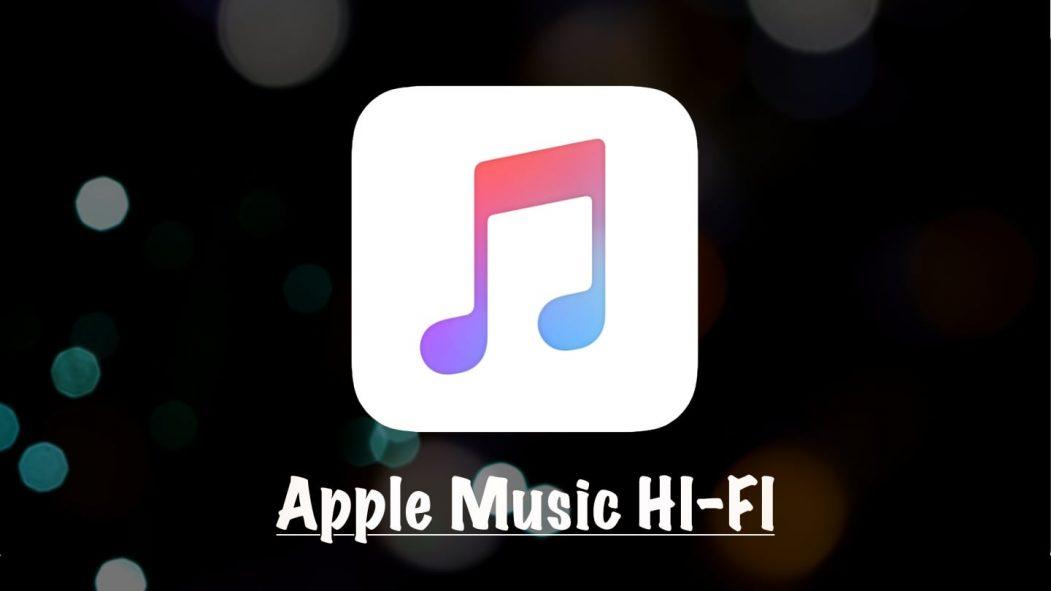 Apple Music HI-FI Service