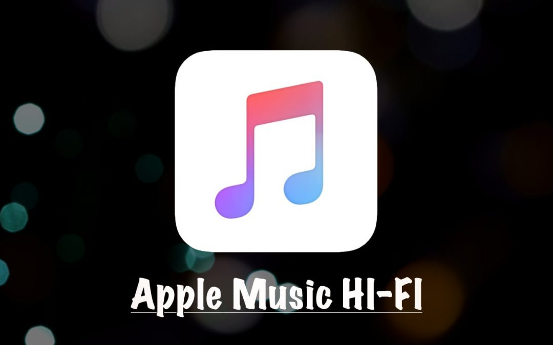 Rumor: Apple Music HI-FI Service | 2021