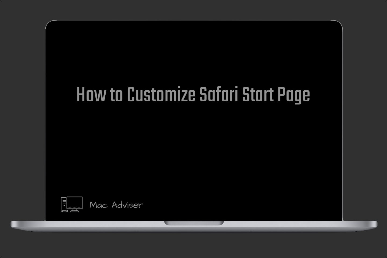 Customize your start page in Safari,customize safari start page
