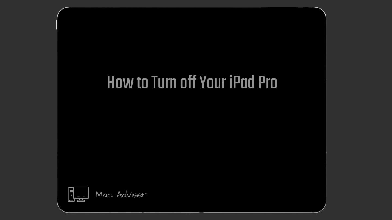 How to turn off iPad Pro / how to turn on ipad pro